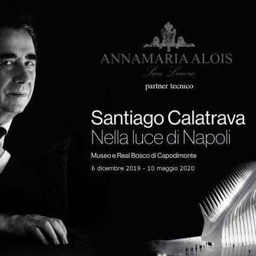 """Santiago Calatrava – """"Nella luce di Napoli"""""""